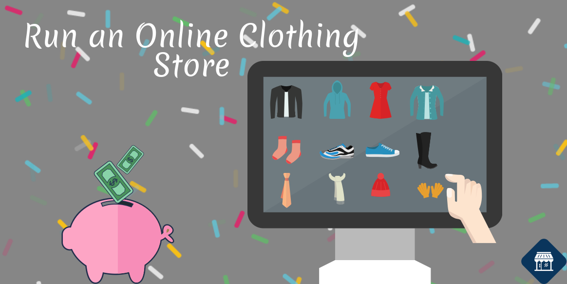 Start An Online Clothing Business From Home With Awesome Tools