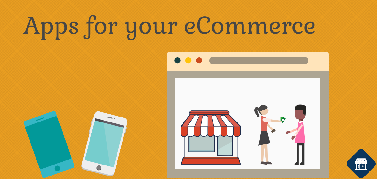 9 Must-have Apps for your eCommerce website