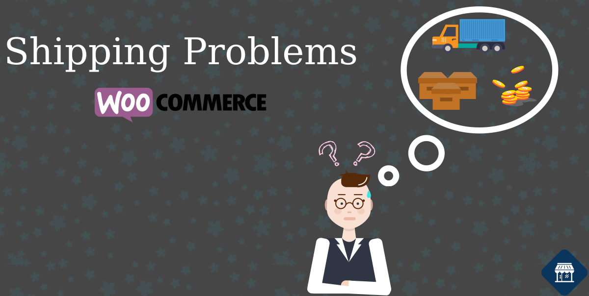 Shipment Problems in a WooCommerce Business