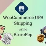WooCommerce UPS Shipping using StrorePep