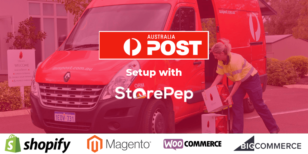 Setting Up Australia Post for your Online Store using StorePep